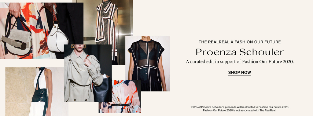 The RealReal and Proenza Schouler have partnered with Fashion Our Future 2020 to mobilize the youth vote. 100% of Proenza Schouler's profits from this sale will be donated to Fashion Our Future 2020. Fashion Our Future is a uniting force for the fashion industry working with Voto Latino to register and mobilize one million first time, disenfranchised, or forgotten youth voters across the country.